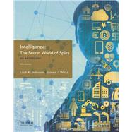 Intelligence: The Secret...,Johnson, Loch K.; Wirtz,...,9780190854829
