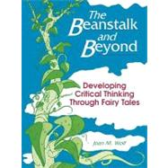 The Beanstalk and Beyond by Wolf, Joan M., 9781563084829