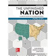 Looseleaf for The Unfinished Nation: A Concise History of the American People Volume 1 by Brinkley, Alan, 9781260164831