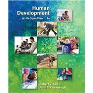 Human Development A Life-Span...,Kail, Robert V.; Cavanaugh,...,9781337554831