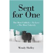 Sent for One by Shelley, Wendy, 9781973654858