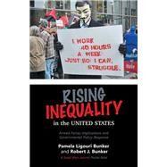 Rising Inequality in the United States by Bunker, Robert J.; Bunker, Pamela Ligouri, 9781796054866