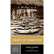 Heart of Darkness (Fifth Edition)  (Norton Critical Editions) by Conrad, Joseph; Armstrong, Paul B., 9780393264869