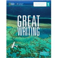Great Writing 1 Great Sentences for Great Paragraphs by Folse, Keith S.; Muchmore-Vokoun, April; Solomon, Elena Vestri, 9781285194882