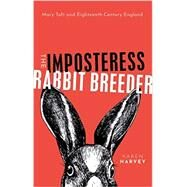 The Imposteress Rabbit...,Harvey, Karen,9780198734888