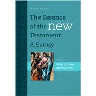 The Essence of the New Testament A Survey by Towns, Elmer L.; Gutierrez, Ben, 9781433644900