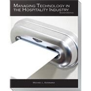 Managing Technology in the Hospitality Industry by Michael L. Kasavana, 9780866124904
