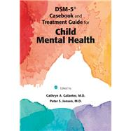 Dsm-5 Casebook and Treatment...,Galanter, Cathryn A., M.D.;...,9781585624904