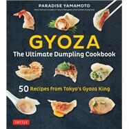 Gyoza by Yamamoto, Paradise; Ishiguro, Kengo; Samuels, Debra, 9784805314906