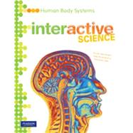 Human Body Systems: 2011 Write-In Student Edition by Prentice Hall, 9780133684919