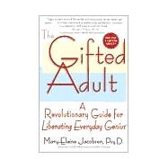The Gifted Adult A...,JACOBSEN, MARY-ELAINE,9780345434920