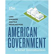 American Government: A Brief...,Lowi, Theodore J.; Ginsberg,...,9780393674934