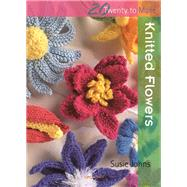 Knitted Flowers,Johns, Susie,9781844484935