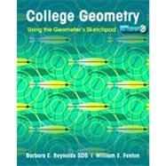 College Geometry: Using the...,Reynolds, Barbara E.; Fenton,...,9780470534939