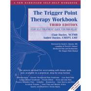 The Trigger Point Therapy by Davies, Clair; Davies, Amber, 9781608824946
