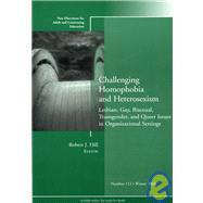 Challenging Homophobia and...,Hill, Robert J.,9780787994952