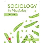 Sociology in Modules [Rental Edition] by Schaefer, Richard T., 9781260074956