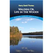 Walden, Or, Life in the Woods,Thoreau, Henry David,9780486284958
