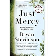 Just Mercy: A Story of...,Stevenson, Bryan,9780812984965