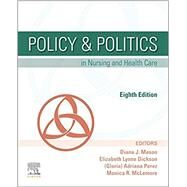 Policy & Politics in Nursing...,Mason, Diana J.; Perez,...,9780323554985