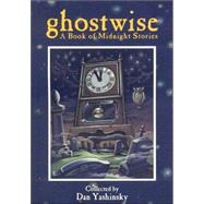 Ghostwise by Yashinsky, Dan, 9780874834994