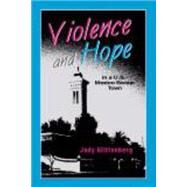 Violence and Hope in a U.S. Mexico Border Town by Glittenberg, Jody, 9781577664994