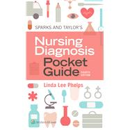 Sparks & Taylor's Nursing...,Phelps, Linda,9781975144999