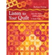 Listen to Your Quilt Select...,Persing, Barbara,9781607055006