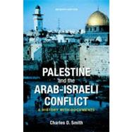 Palestine and the...,Smith, Charles D.,9780312535018
