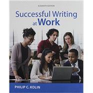 Successful Writing at Work...,Kolin, Philip C.,9781337285018