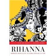 Rihanna by McD. Beckles, Hilary; Russell, Heather D., 9789766405021