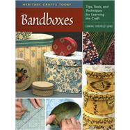Bandboxes Tips, Tools, and...,Cholmeley-Jones, Edwina,9780811705035