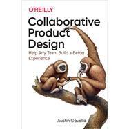Collaborative Product Design by Govella, Austin, 9781491975039