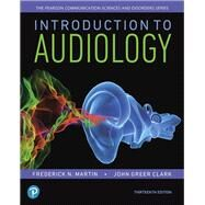 Introduction to Audiology,Martin, Frederick N.; Clark,...,9780134695044