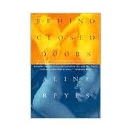 Behind Closed Doors,Reyes, Alina; Watson, David,9780802135056
