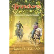 Brave Horse Adventures by Cleveland, Louise, 9781489725066