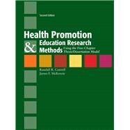 Health Promotion & Education Research Methods: Using the Five-Chapter Thesis/Dissertation Model by Cottrell, Randy; McKenzie, James F., 9780763775070
