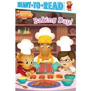 Baking Day! Ready-to-Read Pre-Level 1 by Shaw, Natalie; Fruchter, Jason, 9781534495074