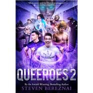 Queeroes 2 by Bereznai, Steven, 9781989055076
