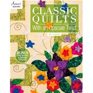 Classic Quilts With an...,Getschel, Bev,9781573675086