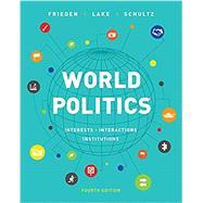 World Politics : Interests,...,Frieden, Jeffry A.; Lake,...,9780393675092