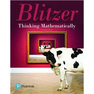 MyLab Math with Pearson eText -- Access Card -- for Thinking Mathematically by Blitzer, Robert F., 9780134705095