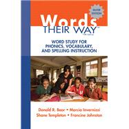 Words Their Way: Word Study for Phonics, Vocabulary, and Spelling Instruction by Bear, Donald R.; Invernizzi, Marcia R.; Templeton, Shane R.; Johnston, Francine, 9780137035106