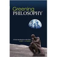 Greening Philosophy: A Fresh...,KATHERINE, AMBER L,9781465215109