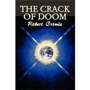 The Crack of Doom by Cromie, Robert, 9781606645109