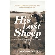 His Lost Sheep by Brundell, Afton, 9781973665113