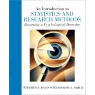 Introduction to Statistics and Research Methods Becoming a Psychological Detective, An by Davis, Stephen F.; Smith, Randolph A., 9780131505117
