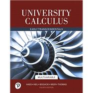 University Calculus Early Transcendentals, Multivariable by Hass, Joel R.; Heil, Christopher E.; Bogacki, Przemyslaw; Weir, Maurice D.; Thomas, George B., Jr., 9780135165119