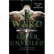 Lover Unveiled by Ward, J.R., 9781501195129