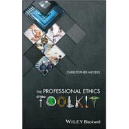 The Professional Ethics...,Meyers, Christopher,9781119045151